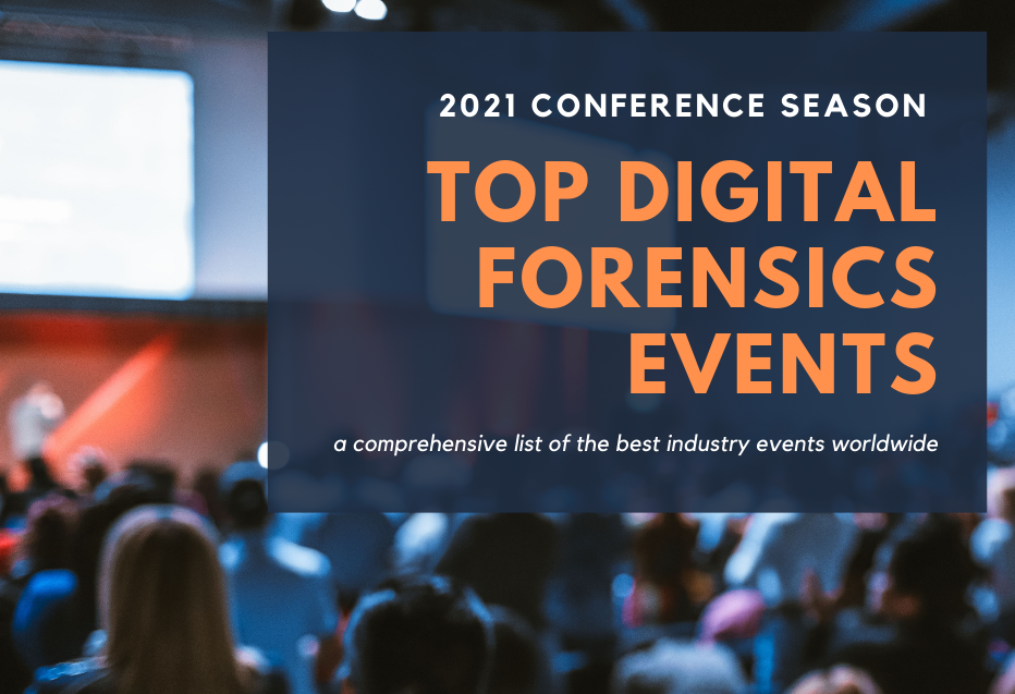 Top digital forensic events of 2021